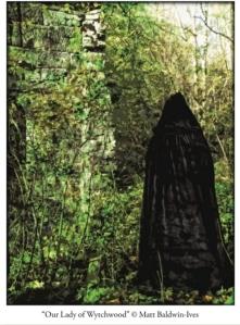 Our Lady of Wytchwood ©Matt Baldwin-Ives
